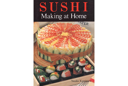 Sushi Making at Home by Yasuko Kamimura